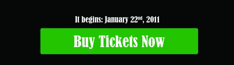 Starting January 22, Buy your tickets now